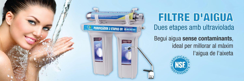 filtre aigua ultraviolada dues etapes